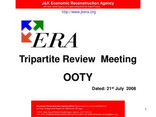Tripartite Review  Meeting OOTY Dated: 21 st  July  2008