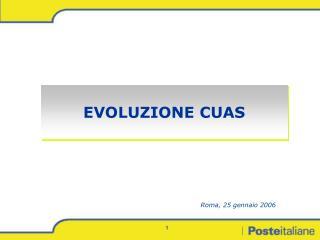 EVOLUZIONE CUAS