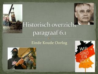 Historisch overzicht  paragraaf 6.1