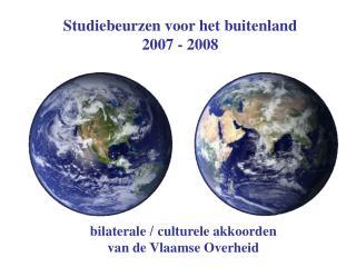 Studiebeurzen voor het buitenland 2007 - 2008