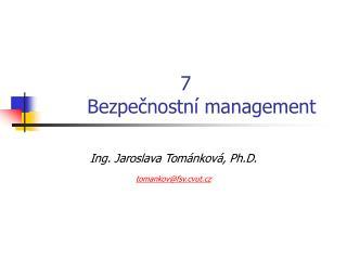 7 Bezpečnostní management