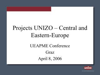 Projects UNIZO – Central and Eastern-Europe