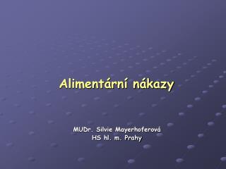 Aliment�rn� n�kazy