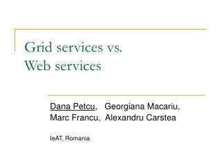 Grid services vs.  Web services