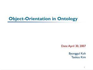 Object-Orientation in Ontology
