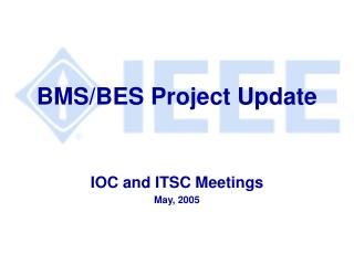 BMS/BES Project Update