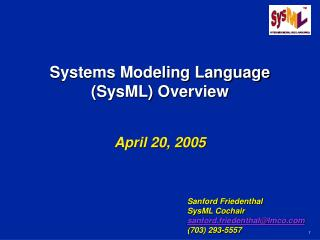 Systems Modeling Language (SysML) Overview