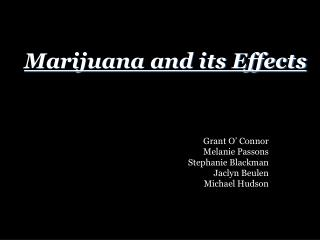 Marijuana and its Effects