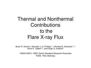 Thermal and Nonthermal Contributions  to the Flare X-ray Flux
