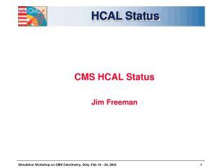 HCAL Status
