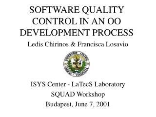 SOFTWARE QUALITY CONTROL IN AN OO DEVELOPMENT PROCESS