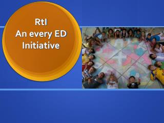 RtI An every ED Initiative