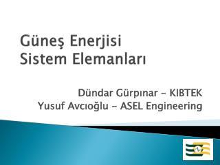 Güneş Enerjisi  Sistem Elemanları