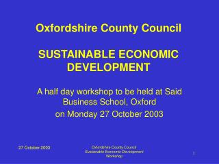 A half day workshop to be held at Said Business School, Oxford on Monday 27 October 2003