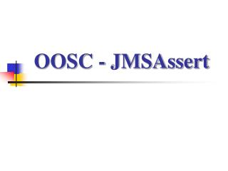 OOSC - JMSAssert