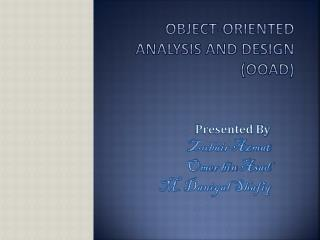 Object-Oriented Analysis and Design (OOAD)