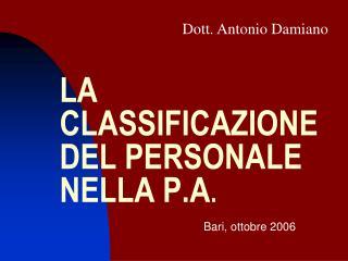 LA CLASSIFICAZIONE DEL PERSONALE NELLA P.A .