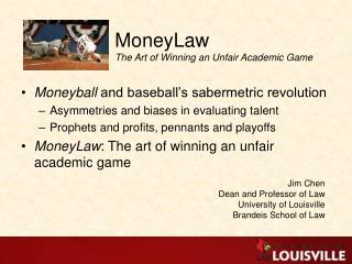 MoneyLaw The Art of Winning an Unfair Academic Game