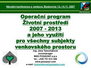 Ing. Jana Tywoniaková  euromanager  MAS POSÁZAVÍ o.p.s                   tel.: +420 731 612436
