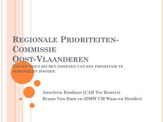 Anneleen Rimbaut (CAR Ter Kouter) Bruno Van Dam en (DMW CM Waas en Dender)
