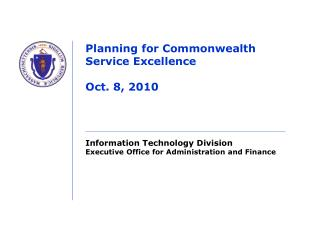 Planning for Commonwealth Service Excellence  Oct. 8, 2010