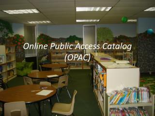 Online Public Access Catalog (OPAC)