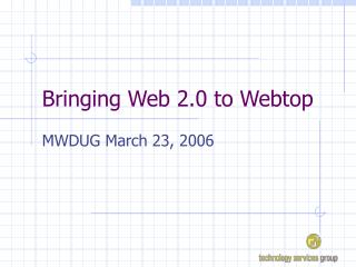 Bringing Web 2.0 to Webtop