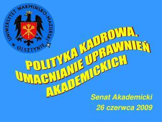 Senat Akademicki 26 czerwca 2009