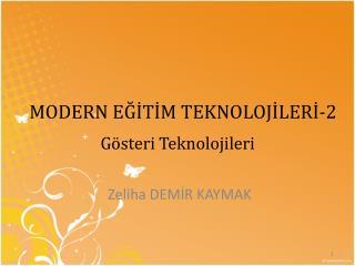 MODERN EĞİTİM TEKNOLOJİLERİ-2