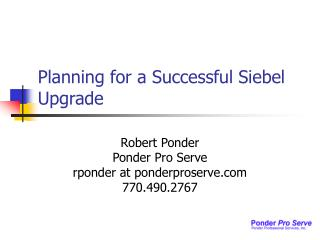 Planning for a Successful Siebel Upgrade