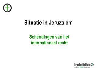 Situatie in Jeruzalem