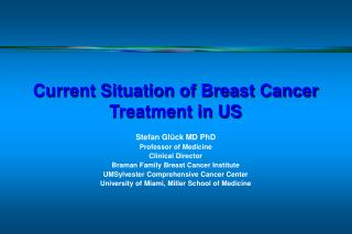 Current Situation of Breast Cancer Treatment in US
