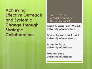 Achieving Effective Outreach and Systemic Change Through Strategic Collaborations