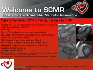 Case of the week – 07-11: Valvular disease by CMR