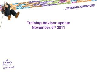 Training Advisor update  November 6 th  2011