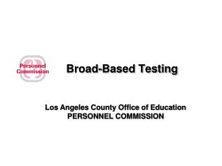 Broad-Based Testing