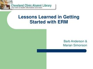 Lessons Learned in Getting Started with ERM