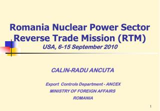 Romania Nuclear Power Sector Reverse Trade Mission (RTM ) USA, 6-15 September 2010