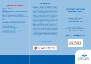 AUTISMO E DISTURBO DELLO SVILUPPO Con la partecipazione di: SIP Lazio, SIPPS Lazio,