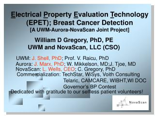 E lectrical  P roperty  E valuation  T echnology (EPET); Breast Cancer Detection