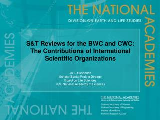 S&T Reviews for the BWC and CWC:  The Contributions of International Scientific Organizations
