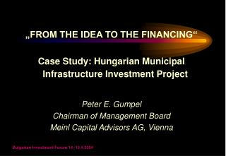 """FROM THE IDEA TO THE FINANCING"" Case Study: Hungarian Municipal Infrastructure Investment Project"