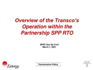 Overview of the Transco's Operation within the Partnership SPP RTO