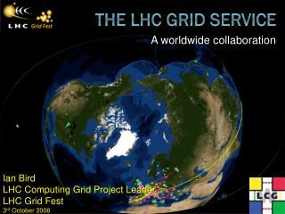 The LHC Grid Service