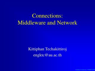 Connections: Middleware and Network