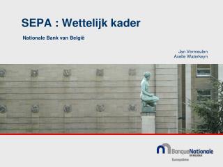 SEPA : Wettelijk kader