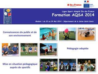 Module 1 du 22 au 24 Mai 2014 – Département de la Seine-Saint-Denis