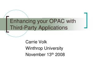 Enhancing your OPAC with Third-Party Applications