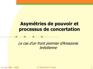 Asymétries de pouvoir et processus de concertation