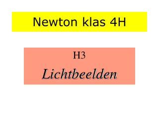 Newton klas 4H